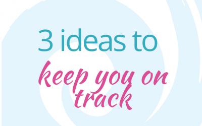 Keep Focused – 3 Ideas to Help